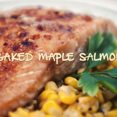 Baked Maple Salmon via GirlCarnivore.com