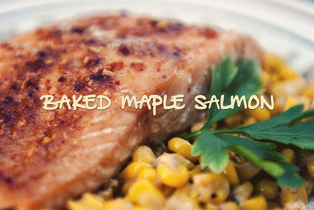 Baked Maple Salmon via GirlCarnivore.com