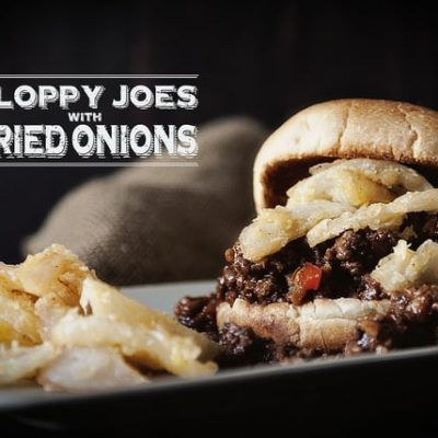 Sloppy Joes with Fried Onions