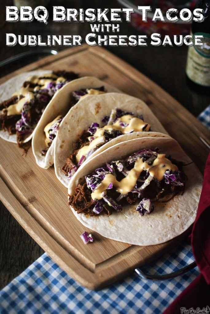 4 BBQ Brisket Tacos with Dubliner Cheese Sauce, these are calling my name!