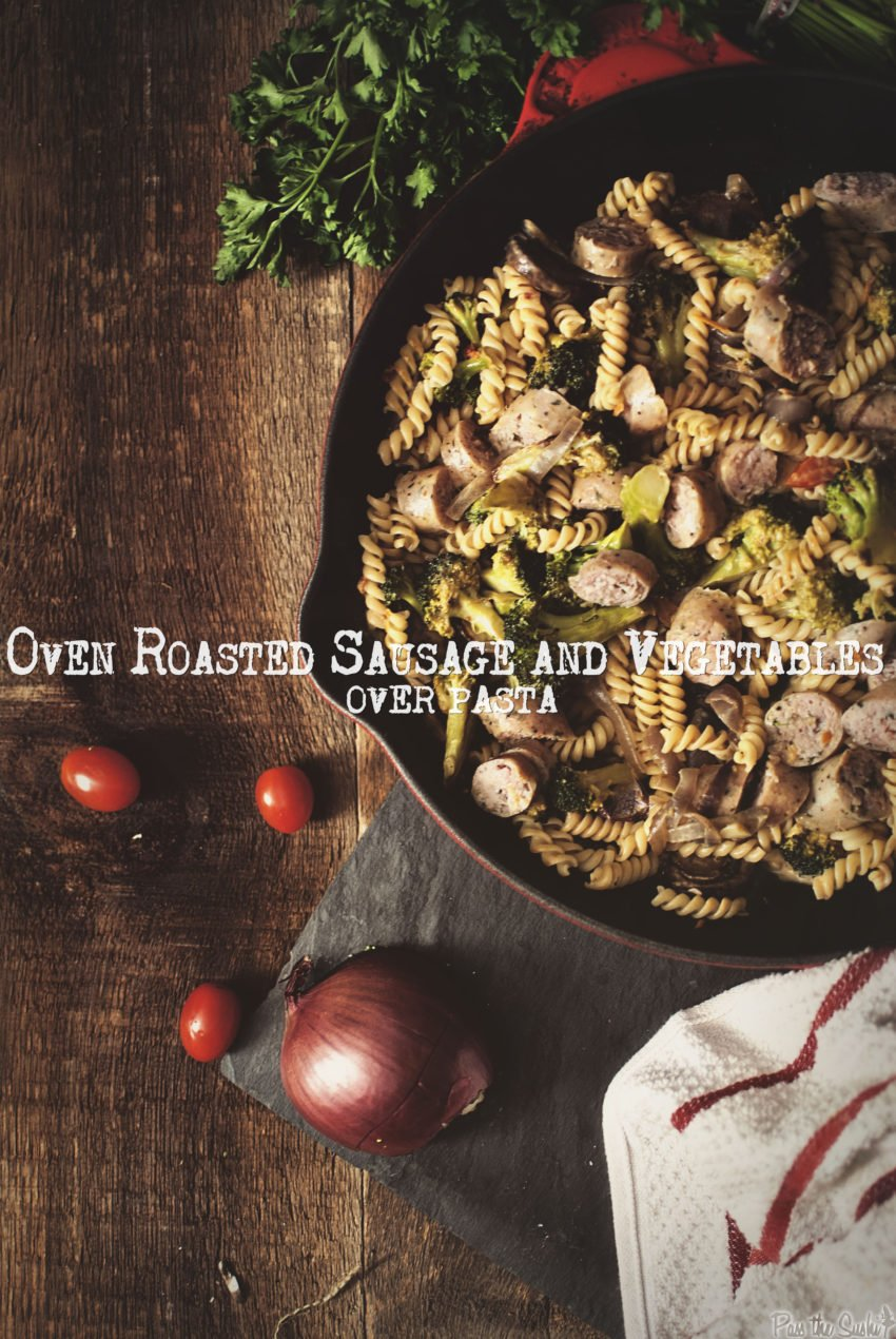 Oven Roasted Sausage Skillet With Vegetables | Kita Roberts GirlCarnivore.com