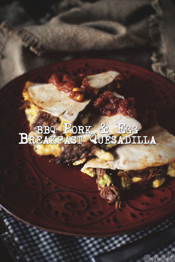BBQ Pork Breakfast Quesadilla | Kita Roberts GirlCarnivore