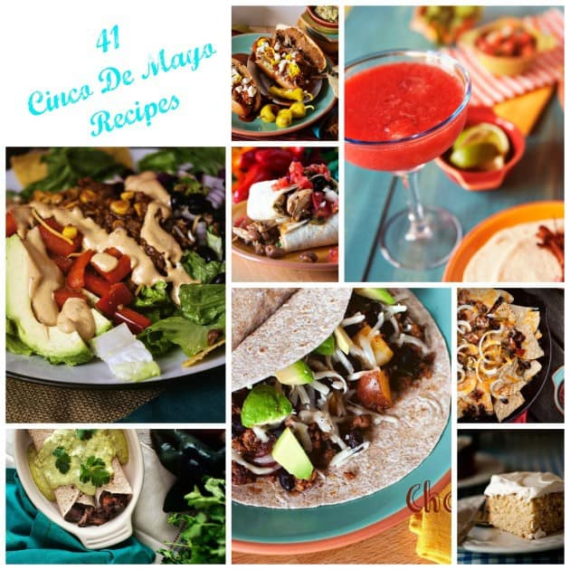 41 Awesome Cinco de Mayo Recipes!