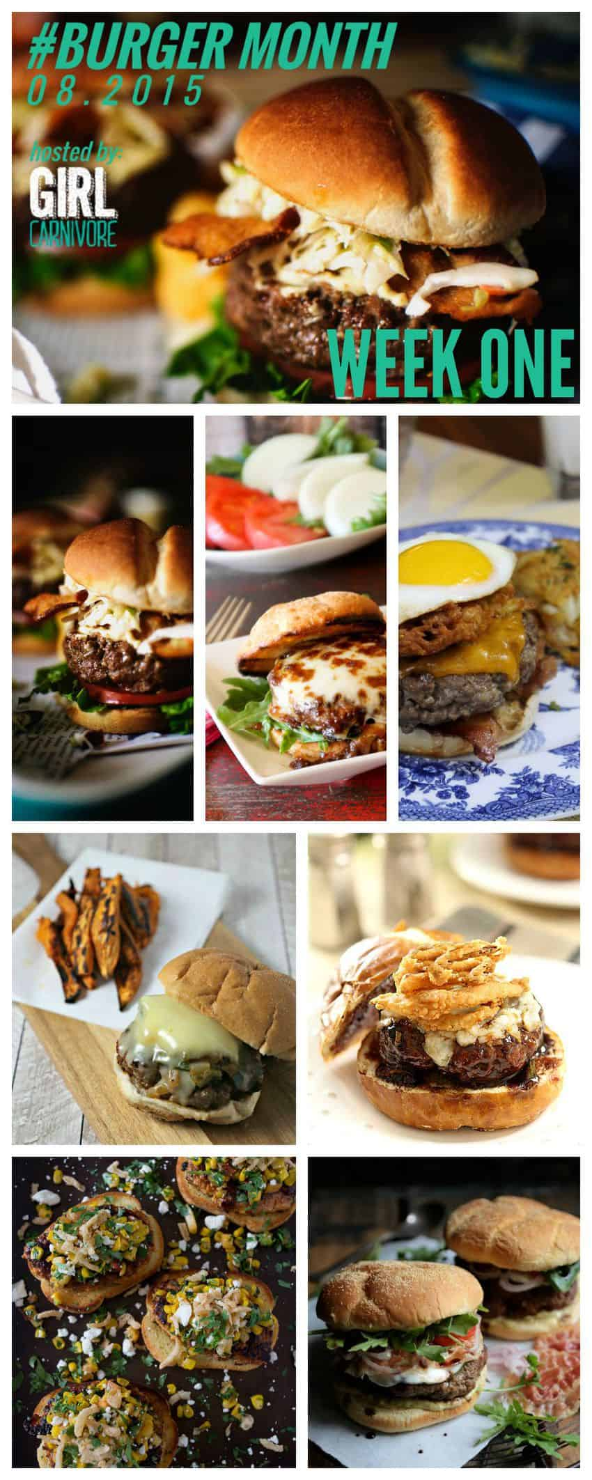 BURGER MONTH WEEK ONE ALL AUGUST LONG ON GIRLCARNIVORE