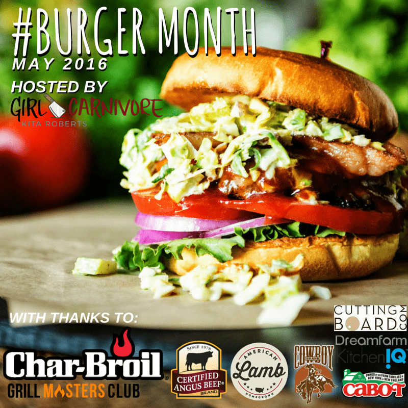 #BurgerMonth May 2016 Hosted by GirlCarnivore