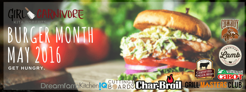 Burger Month May 2016 | Hosted by GirlCarnivore