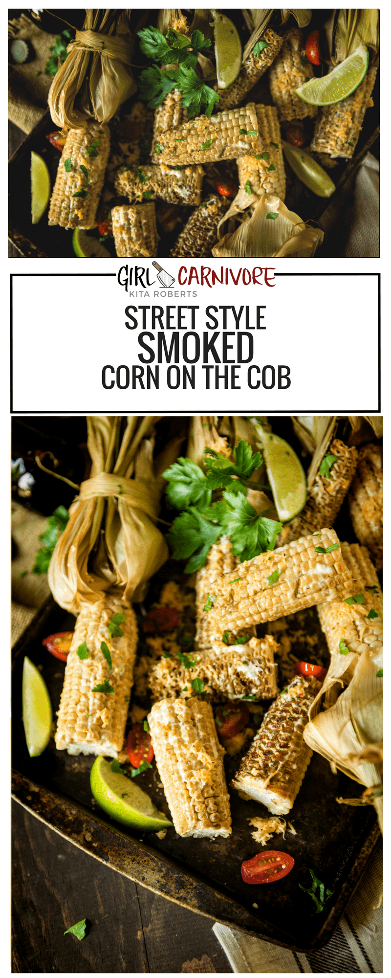 Street Style Smoked Corn on the Cob | The perfect flair for your next barbecue side dish.