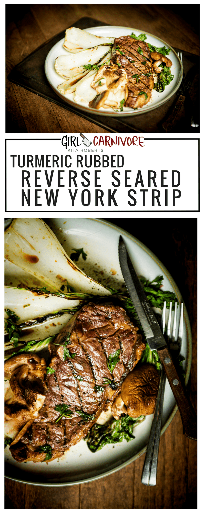 TURMERIC RUBBER REVERSE SEARED NEW YORK STRIP WITH BOK CHOY | Recipe GirlCarnivore.com