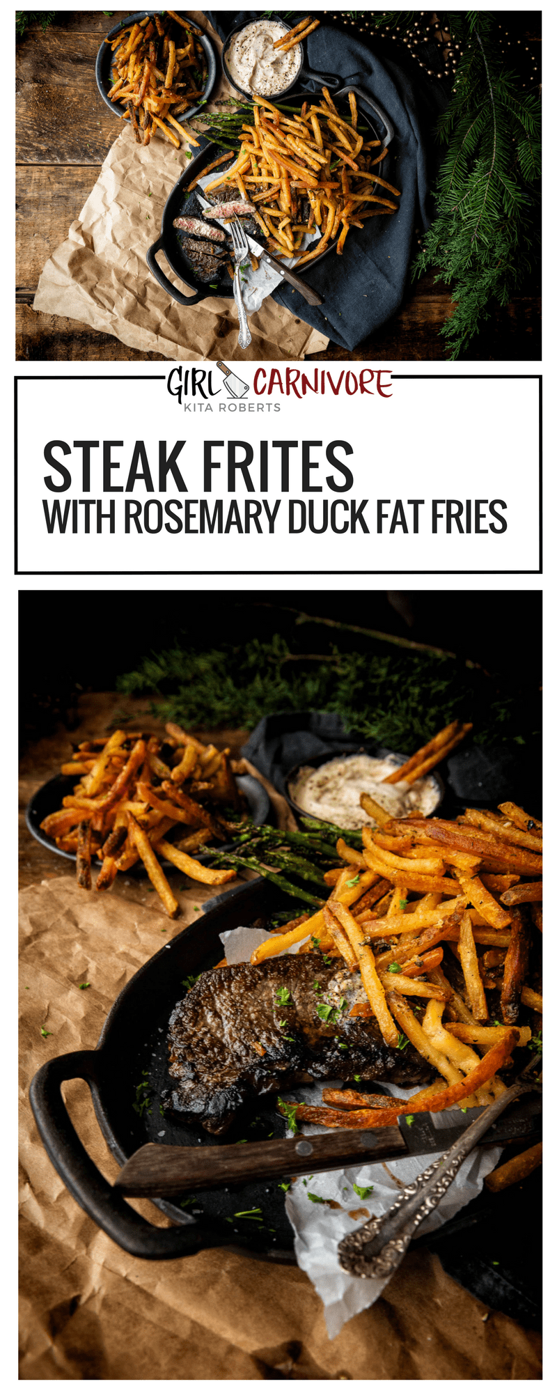 Steak Frites with Rosemary Duck Fat Fries Recipe on GirlCarnivore.com