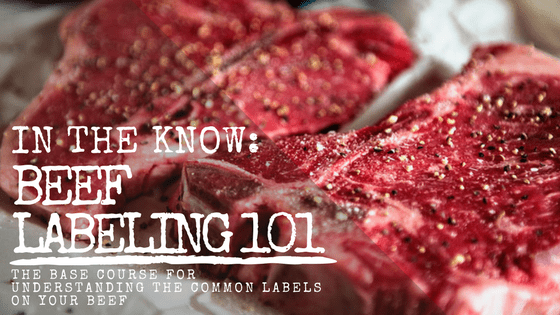 Beef Labels - What do they all actually mean? Common Labels Explained