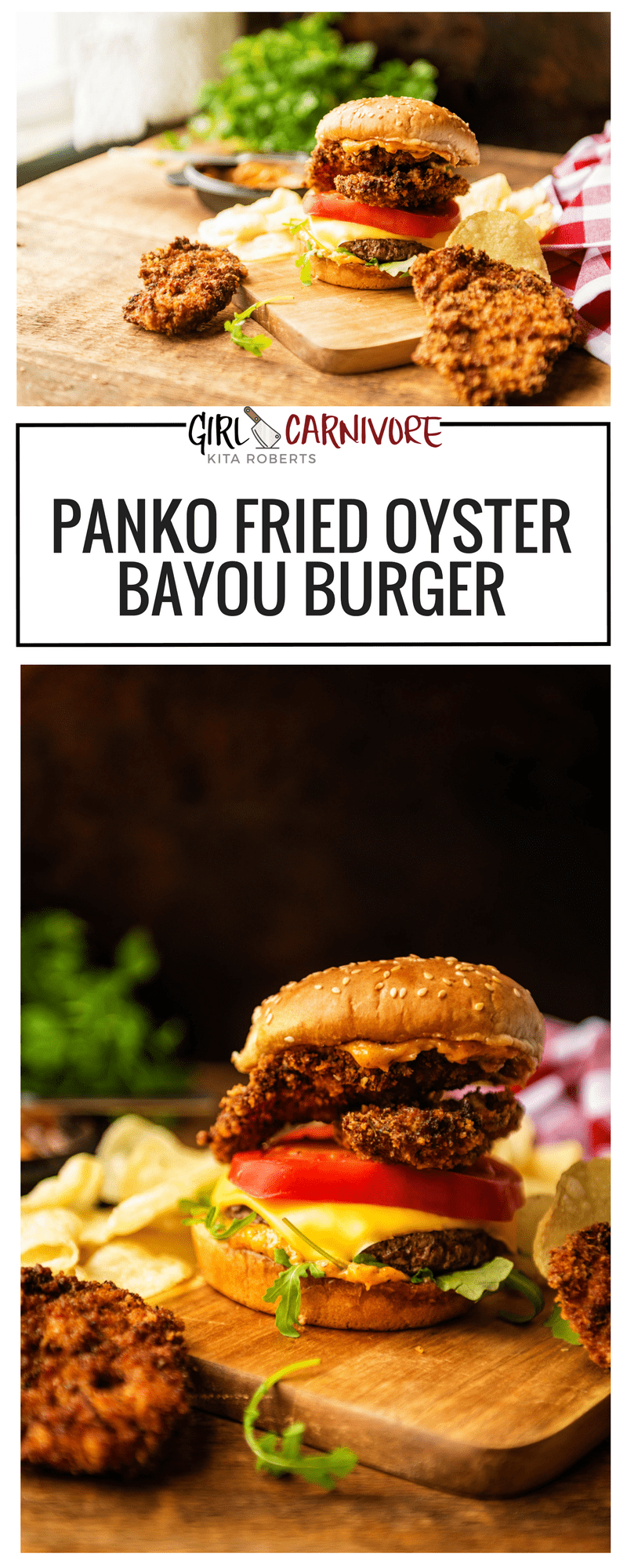 Girl Carnivore Fried Oyster Bayou Burger Recipe
