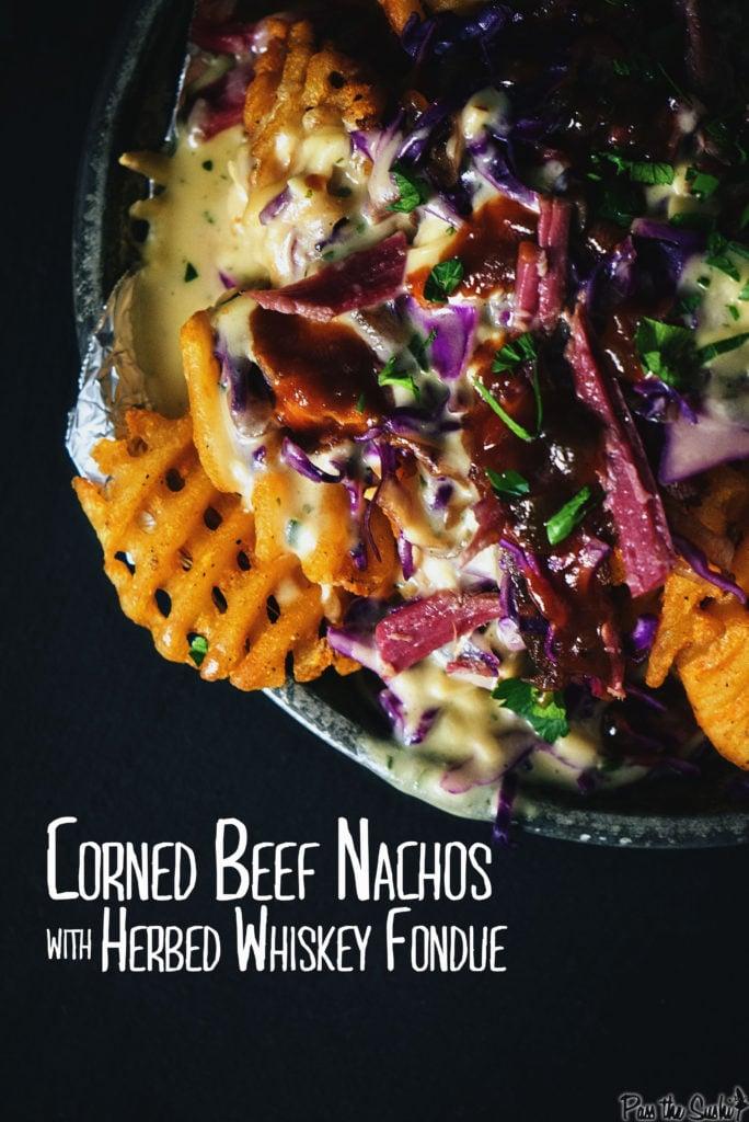 Corned Beef Nachos with Herbed Whiskey Fondue | Kita Roberts GirlCarnivore.com