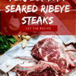 How to cook the best steak? The trick to perfect restaurant-quality steaks - cast iron skillet. Check out this Perfect Pan-Seared Ribeye Steak recipe and some pro-tips on getting that perfect steak, every time. #recipe #steak #ribeye