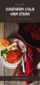 Southern Cola Ham Steak on a plate with sides - image for pinterest with title