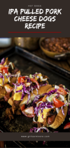 These grilled hot dogs are loaded with an IPA cheese sauce, pork and slaw!