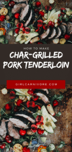 Whole 30 Approved Grilled Pork Tenderloin