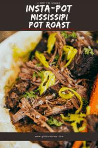 How to Make Insta-pot Mississippi Pot Roast