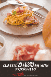 How to make classic carbonara with prosciutto pin